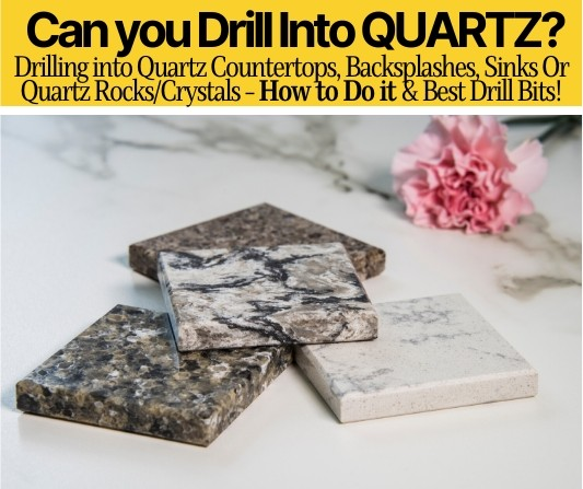Can You Drill into Quartz & How to do it!